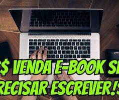 [ SEM SE EXPOR ] Aprenda como vender e-book mesmo sem escrever nada | Monetizze, Hotmart, Eduzz